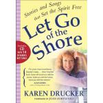 【预订】Let Go of the Shore: Stories and Songs That Set the Spi