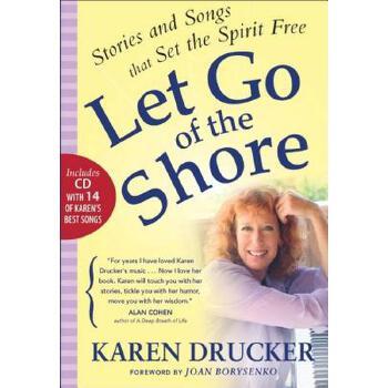 【预订】Let Go of the Shore: Stories and Songs That Set the Spirit Free [With CD (Audio)] 预订商品,需要1-3个月发货,非质量问题不接受退换货。