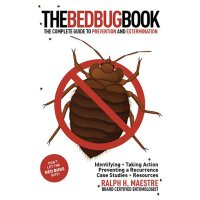 The Bed Bug Book: The Complete Guide to Prevention and Exte