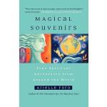 【预订】Magical Souvenirs: True Spiritual Adventures from Aroun