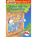 Arthur and the Comet Crisis(Chapter Book 27)亚瑟小子和彗星 ISBN 9780316121996