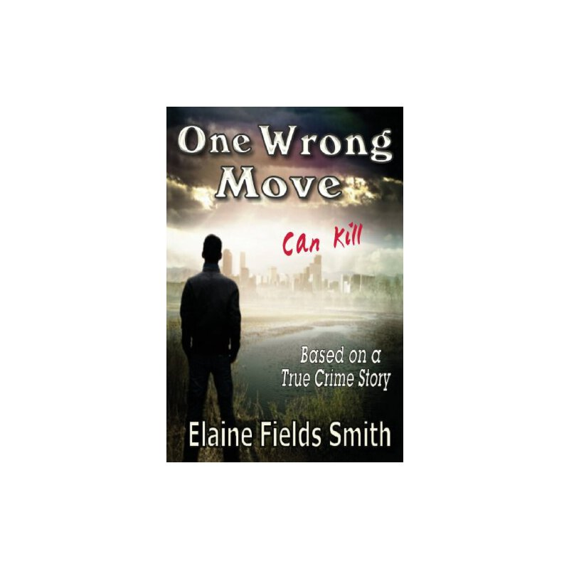 One Wrong Move - Can Kill