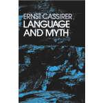 Language and Myth (【按需印刷】)