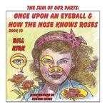 【预订】Once Upon an Eyeball and How the Nose Knows Roses