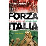 【预订】Forza Italia: The Fall and Rise of Italian Football