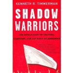 SHADOW WARRIORS(ISBN=9780307352101) 英文原版