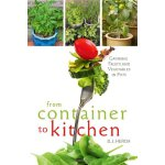 From Container to Kitchen: Growing Fruits and Vegetables in