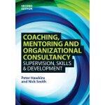 【预订】Coaching, Mentoring and Organizational Consultancy: Sup