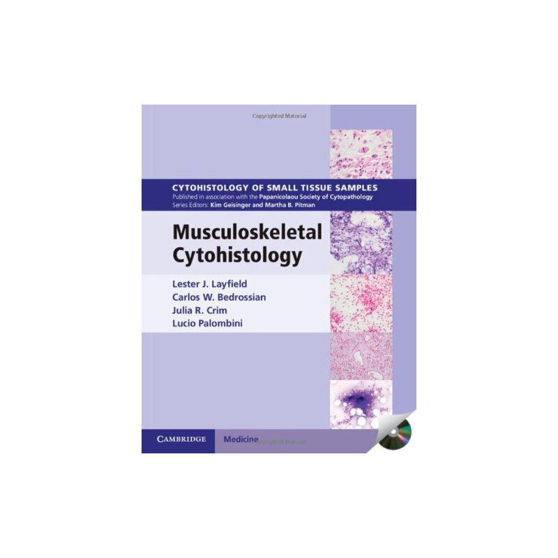 Musculoskeletal Cytohistology with CD-ROM (Cytohistology of Small Tissue Samples) [ISBN: 978-1107014053] 美国发货无法退货,约五到八周到货