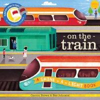 英文原版 光影魔术书:火车 Shine-a-Light: On the Train