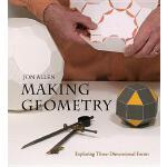 【预订】Making Geometry: Exploring Three-Dimensional Forms