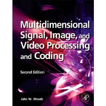 【预订】Multidimensional Signal, Image, and Video Processing and Coding 美国库房发货,通常付款后3-5周到货!