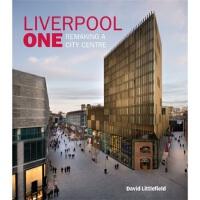 【预订】Liverpool One: Remaking a City Centre