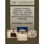Leonard Johnson, Petitioner, v. United States. U.S. Supreme