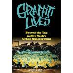 【预订】Graffiti Lives: Beyond the Tag in New York's Urban Unde