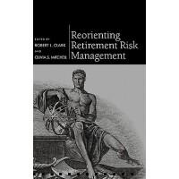 【预订】Reorienting Retirement Risk Management