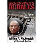 英文原版 透视泡沫:美联储的空白时代 Greenspans Bubbles The Age of Ignorance