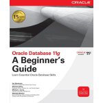 Oracle Database 11g A Beginner's Guide [ISBN: 978-007160459