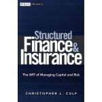 结构性金融与选择性风险转移STRUCTURED FINANCE AND INSURANCE: THE ART OF M