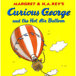 Curious George and the Hot Air Balloon好奇猴乔治和热气球 9780395919095