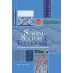 The Sewing Stitch & Textile Bible: An Illustrated Guide to