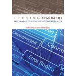 【预订】Opening Standards: The Global Politics of Interoperabil