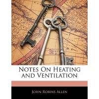 【预订】Notes on Heating and Ventilation 9781145802841