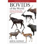 【预订】Bovids of the World: Antelopes, Gazelles, Cattle, Goats