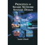 Principles of Secure Network Systems Design [ISBN: 978-1461