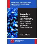 【预订】Secondary Ion Mass Spectrometry: Applications for Depth