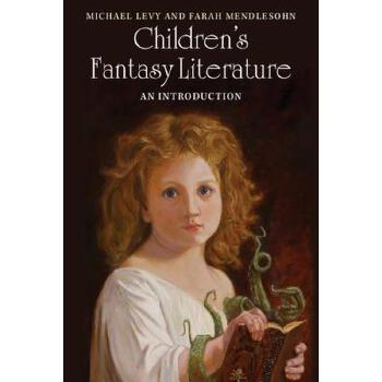【预订】Children's Fantasy Literature: An Introduction 预订商品,需要1-3个月发货,非质量问题不接受退换货。