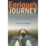 Enrique's Journey (The Young Adult Adaptation): The True St