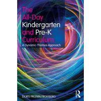 【预订】The All-Day Kindergarten and Pre-K Curriculum: A Dynamic