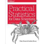 【预订】Practical Statistics for Data Scientists: 50 Essential