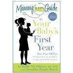 【预订】The Mommy MD Guide to Your Baby's First Year: More Than