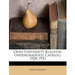 Ohio University Bulletin. Undergraduate Catalog, 1920-1921