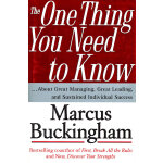 The One Thing You Need to Know: ... About Great Managing, G