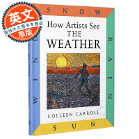 How Artists See: The Weather: Sun, Wind, Snow, Rain【英文原版】艺术