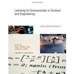Learning to Communicate in Science and Engineering: Case St