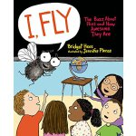 【现货】I, Fly: The Buzz about Flies and How Awesome They Are 英