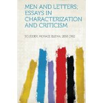 Men and Letters; Essays in Characterization and Criticism [