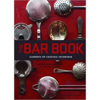 【预订】The Bar Book Elements of Cocktail Technique