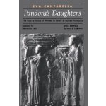 Pandora's Daughters: The Role and Status of Women in Greek