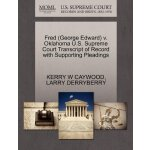 Fred (George Edward) v. Oklahoma U.S. Supreme Court Tran***