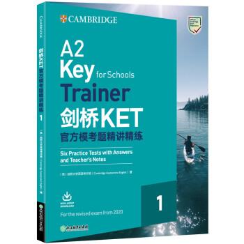 剑桥KET官方模考题精讲精练1(2020改革版) [英] 剑桥大学英语考评部(Cambridge,Assessment,Engl 浙江教育出版社 9787553693927