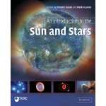 An Introduction to the Sun and Stars [ISBN: 978-0521546225]