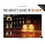 The Artist's Guide to GIMP: Creative Techniques for Photogr