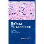 The Tumor Microenvironment (Cancer Drug Discovery and Devel
