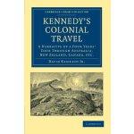 【预订】Kennedy's Colonial Travel 9781108039918