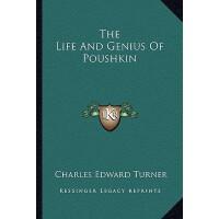 【预订】The Life and Genius of Poushkin 9781162872452